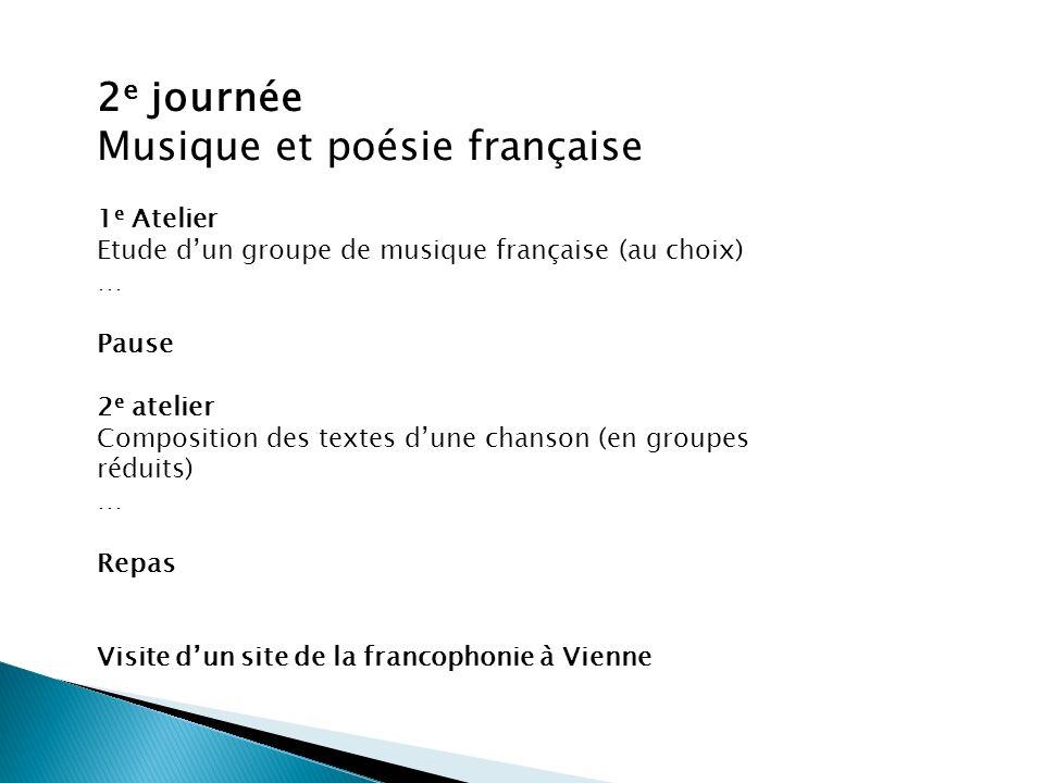 3e Journée La francophonie Matinée: Visite de la bibliothèque de lInstitut français puis du Lycée français Pause déjeuner dans un café français Atelier Pétanque (3h)