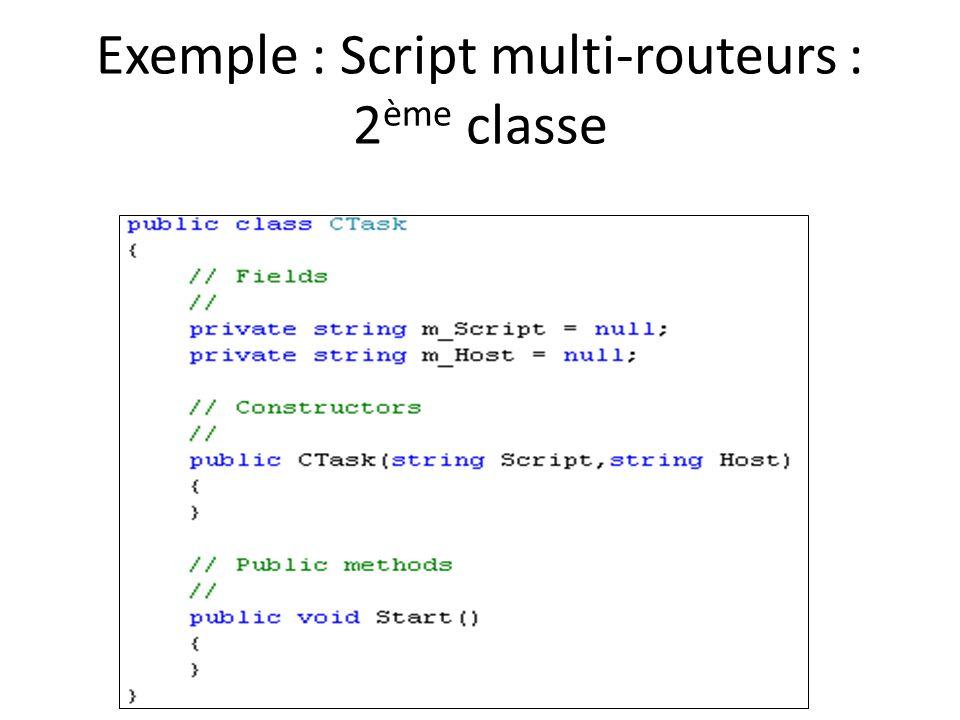 Exemple : Script multi-routeurs : 2 ème classe