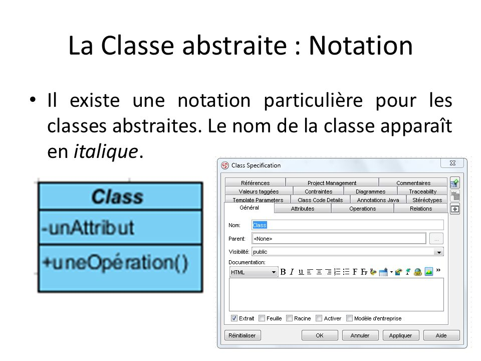 Interface : Définition Une interface est un ensemble dopérations (de propriétés et d événement) définissant un contrat entre une classe qui utilise linterface et une classe qui implémente linterface.