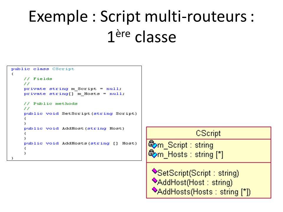 Exemple : Script multi-routeurs : 1 ère classe