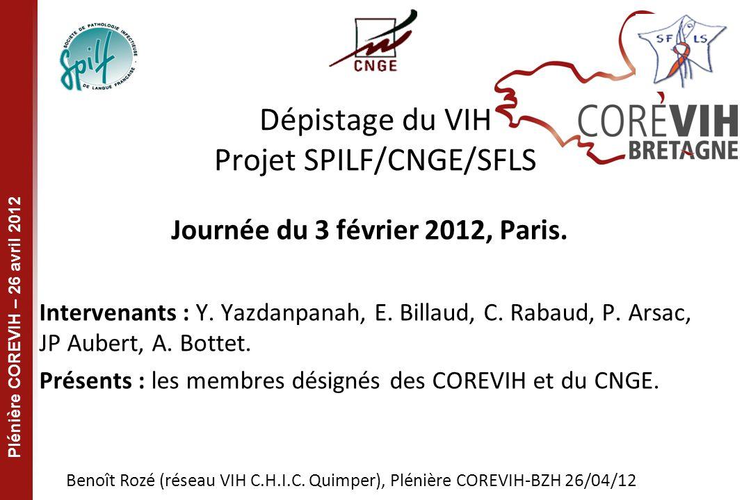 Plénière COREVIH – 26 avril 2012 7