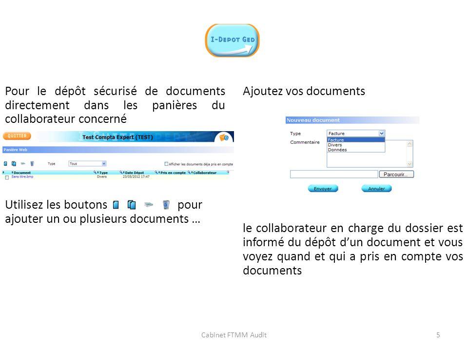 Pour le dépôt sécurisé de documents directement dans les panières du collaborateur concerné Utilisez les boutons pour ajouter un ou plusieurs document
