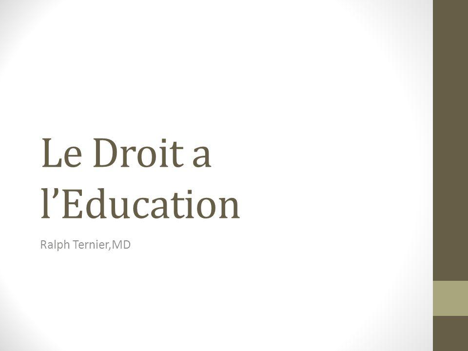 Le Droit a lEducation Ralph Ternier,MD