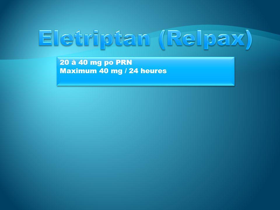 2,5 mg per os Répétable x1 4heures plus tard Max 5 mg / 24h Max 20 mg / mois 2,5 mg per os Répétable x1 4heures plus tard Max 5 mg / 24h Max 20 mg / mois