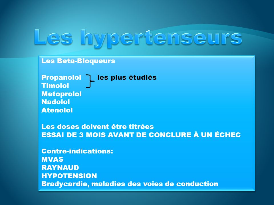 Les Beta-Bloqueurs (suite) Précautions: Asthme, dépression, impuissance, DB.