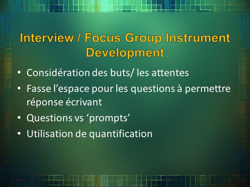 Considération des buts/ les attentes Fasse lespace pour les questions à permettre réponse écrivant Questions vs prompts Utilisation de quantification