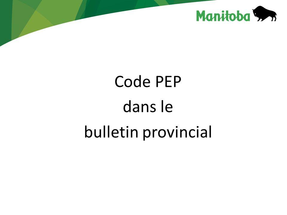 Code PEP dans le bulletin provincial