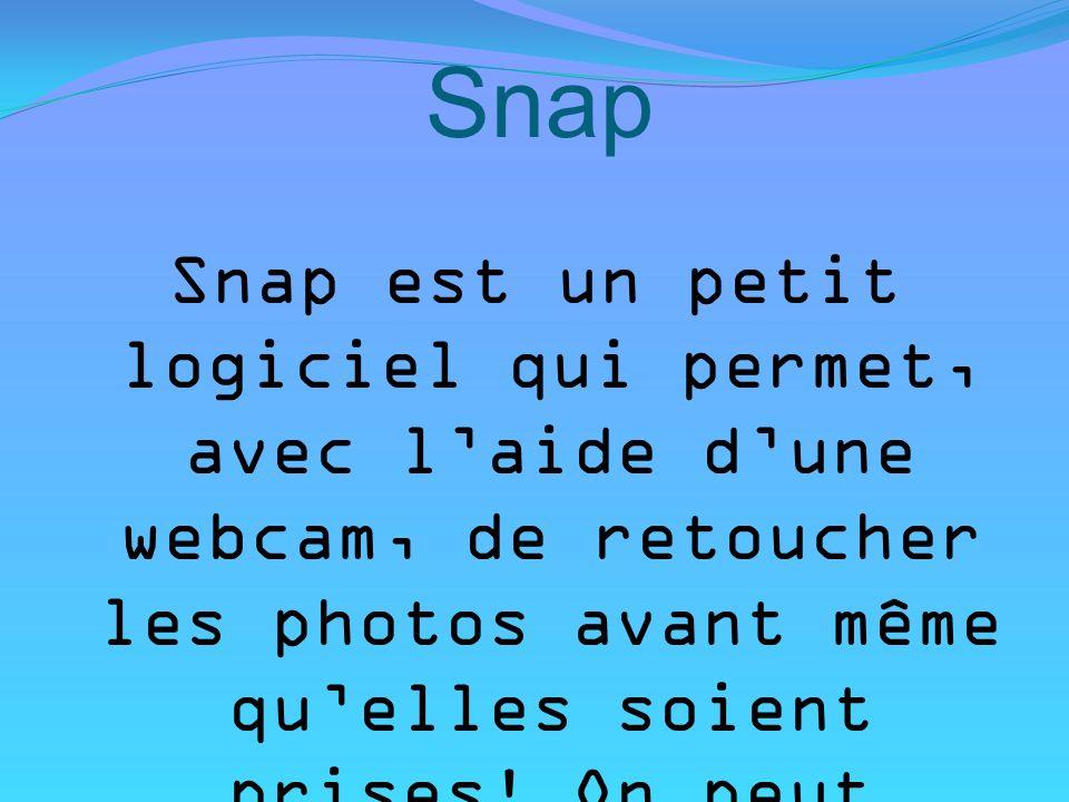Snap Snap est un petit logiciel qui permet, avec laide dune webcam, de retoucher les photos avant même quelles soient prises! On peut changer la forme
