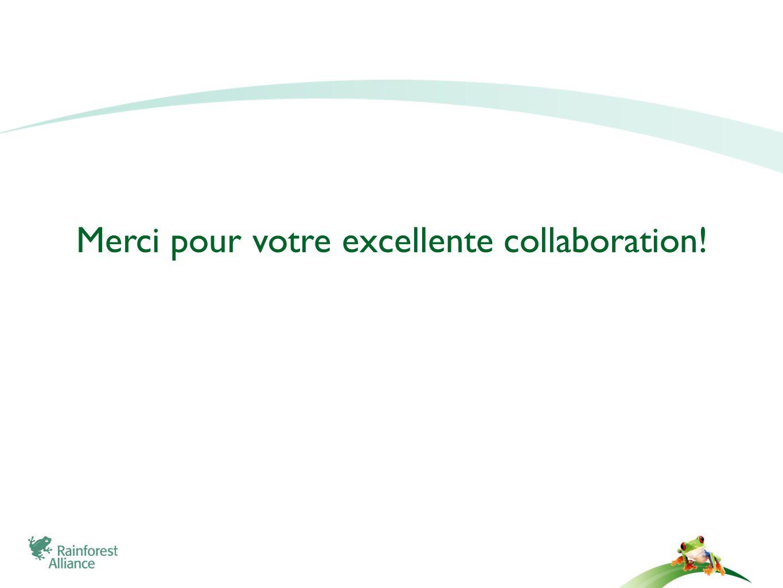 Merci pour votre excellente collaboration!