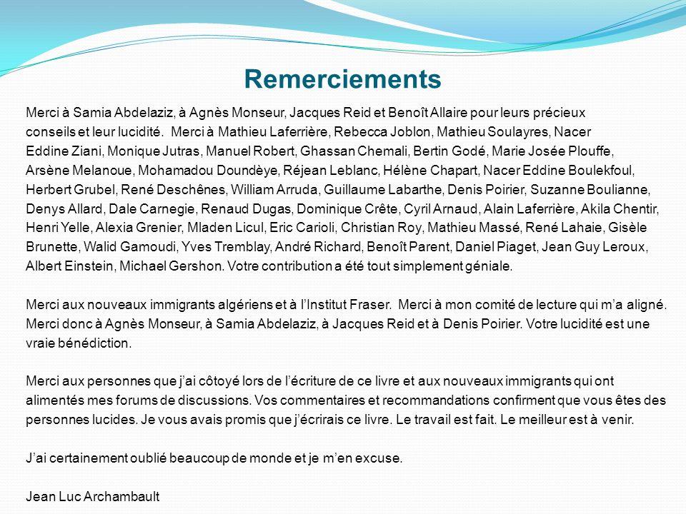 Merci à Samia Abdelaziz, à Agnès Monseur, Jacques Reid et Benoît Allaire pour leurs précieux conseils et leur lucidité. Merci à Mathieu Laferrière, Re