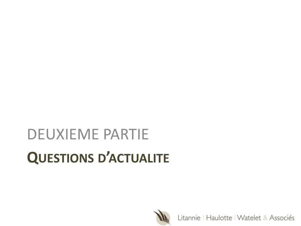 Q UESTIONS D ACTUALITE DEUXIEME PARTIE