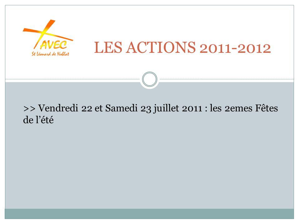 LES ACTIONS 2011-2012 >> Vendredi 22 et Samedi 23 juillet 2011 : les 2emes Fêtes de lété