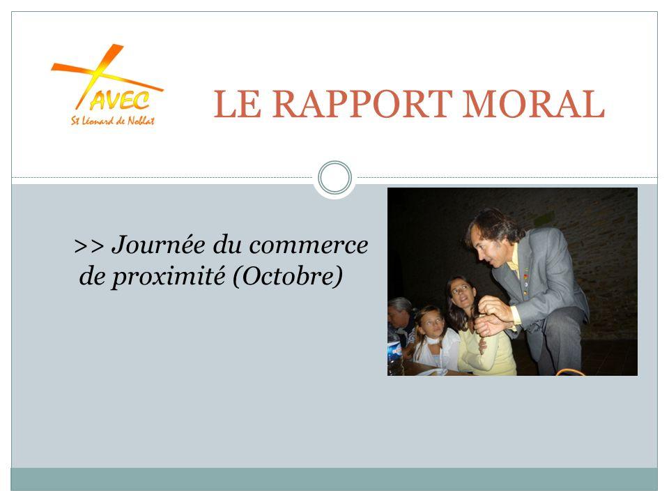 LE RAPPORT MORAL >> Journée du commerce de proximité (Octobre)