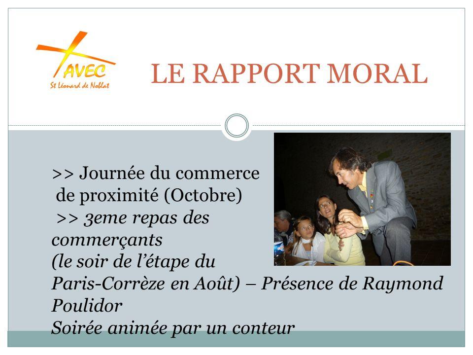 LE RAPPORT MORAL >> Journée du commerce de proximité (Octobre) >> 3eme repas des commerçants (le soir de létape du Paris-Corrèze en Août) – Présence de Raymond Poulidor Soirée animée par un conteur