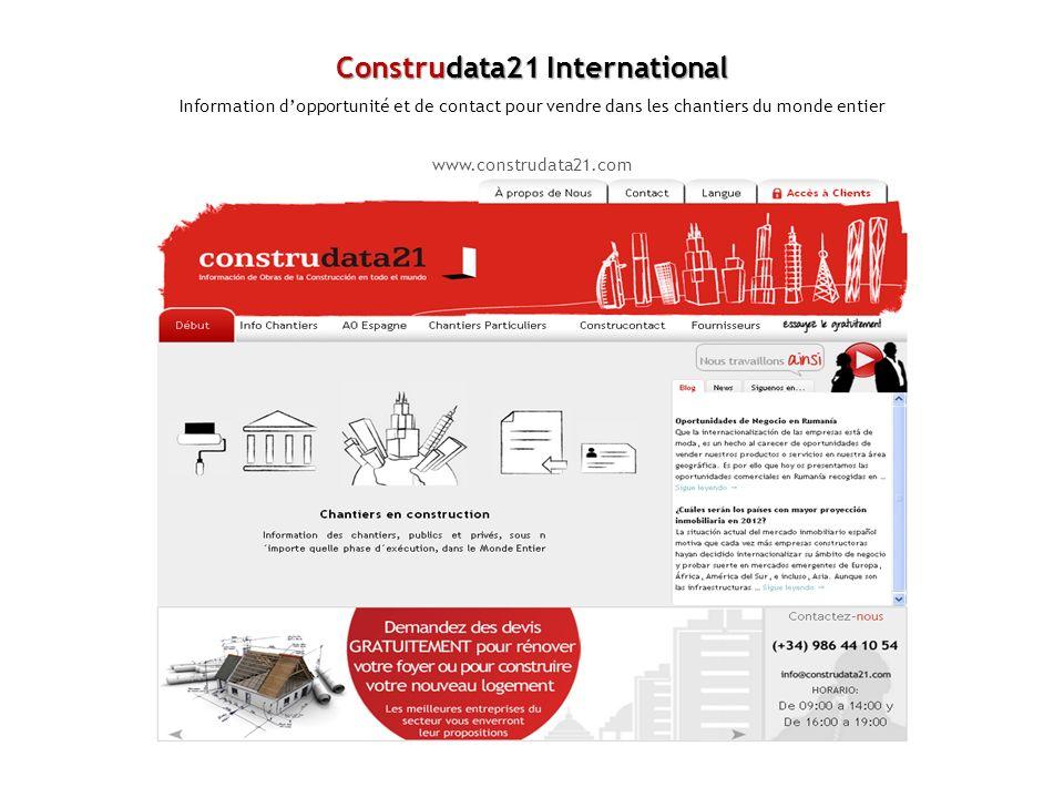 Construdata21 International Information dopportunité et de contact pour vendre dans les chantiers du monde entier www.construdata21.com