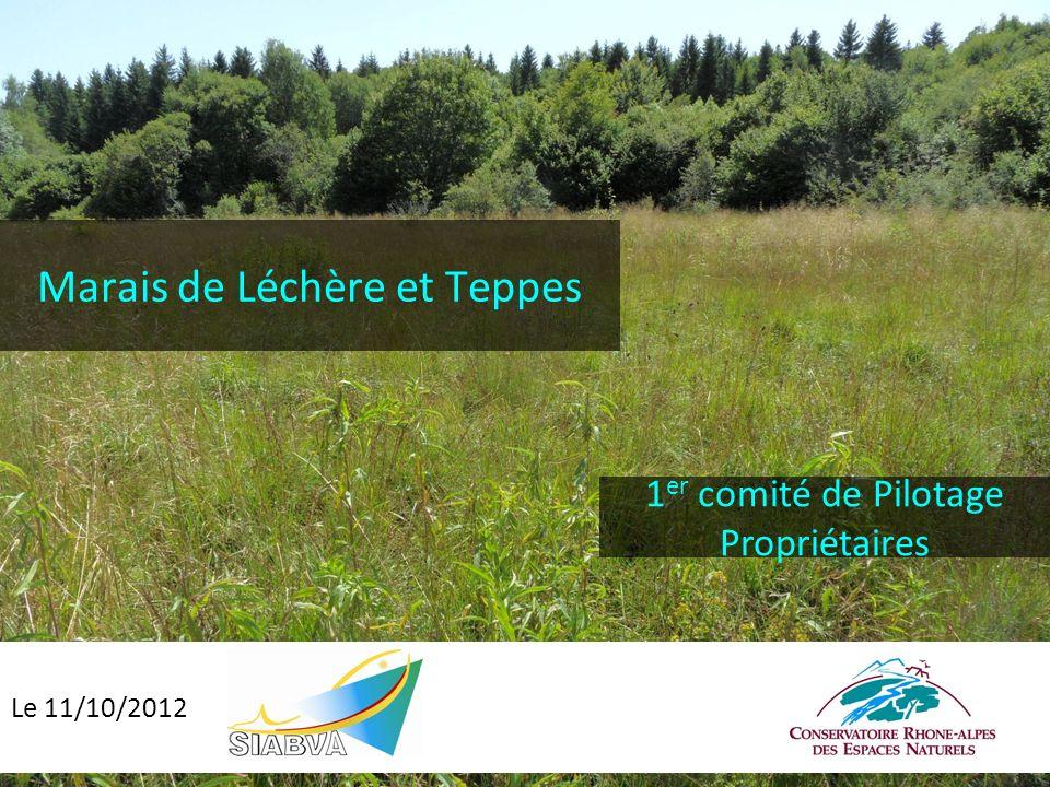 Marais de Léchère et Teppes 1 er comité de Pilotage Propriétaires Le 11/10/2012