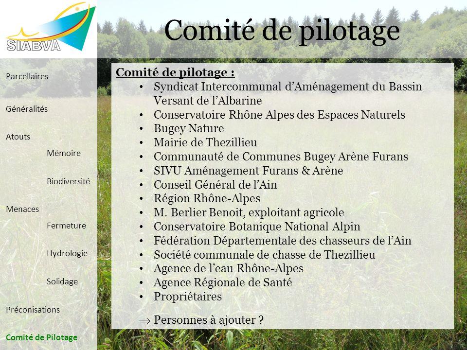 Comité de pilotage Comité de pilotage : Syndicat Intercommunal dAménagement du Bassin Versant de lAlbarine Conservatoire Rhône Alpes des Espaces Natur