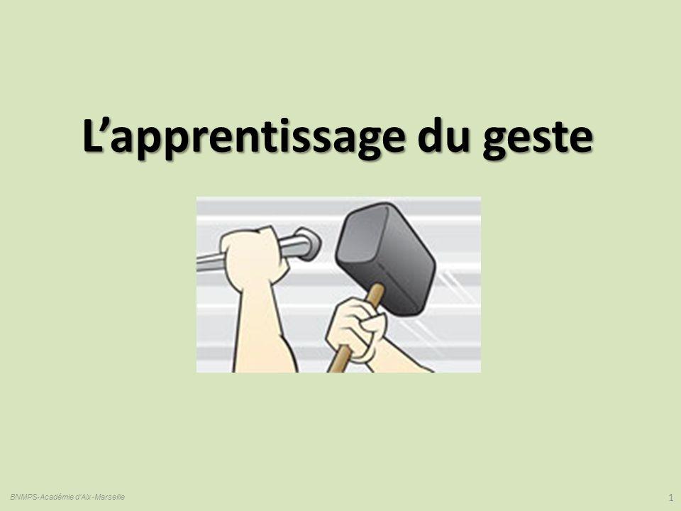 Lapprentissage du geste 1 BNMPS-Académie d'Aix-Marseille