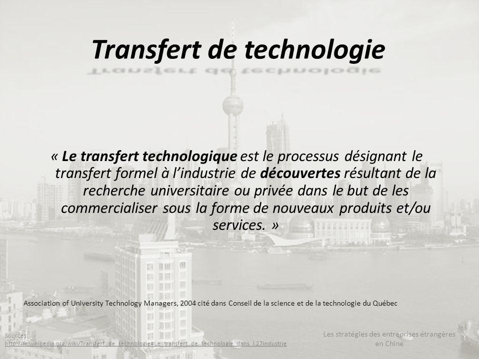 Transfert de technologie « Le transfert technologique est le processus désignant le transfert formel à lindustrie de découvertes résultant de la reche