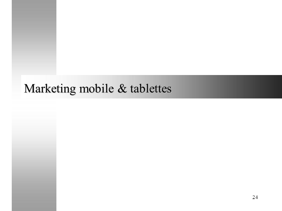 24 Marketing mobile & tablettes