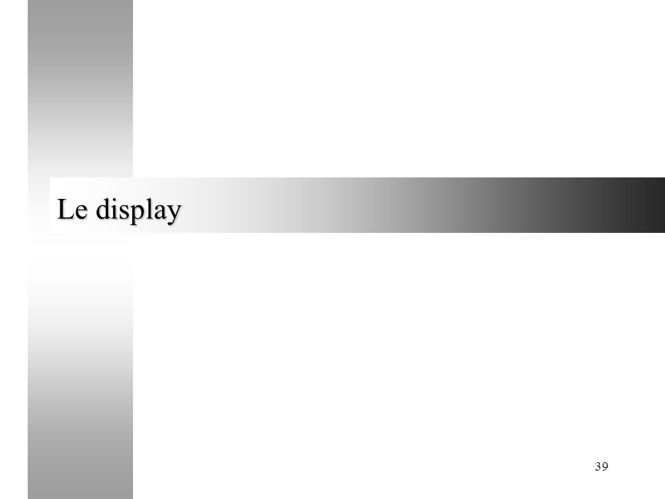39 Le display