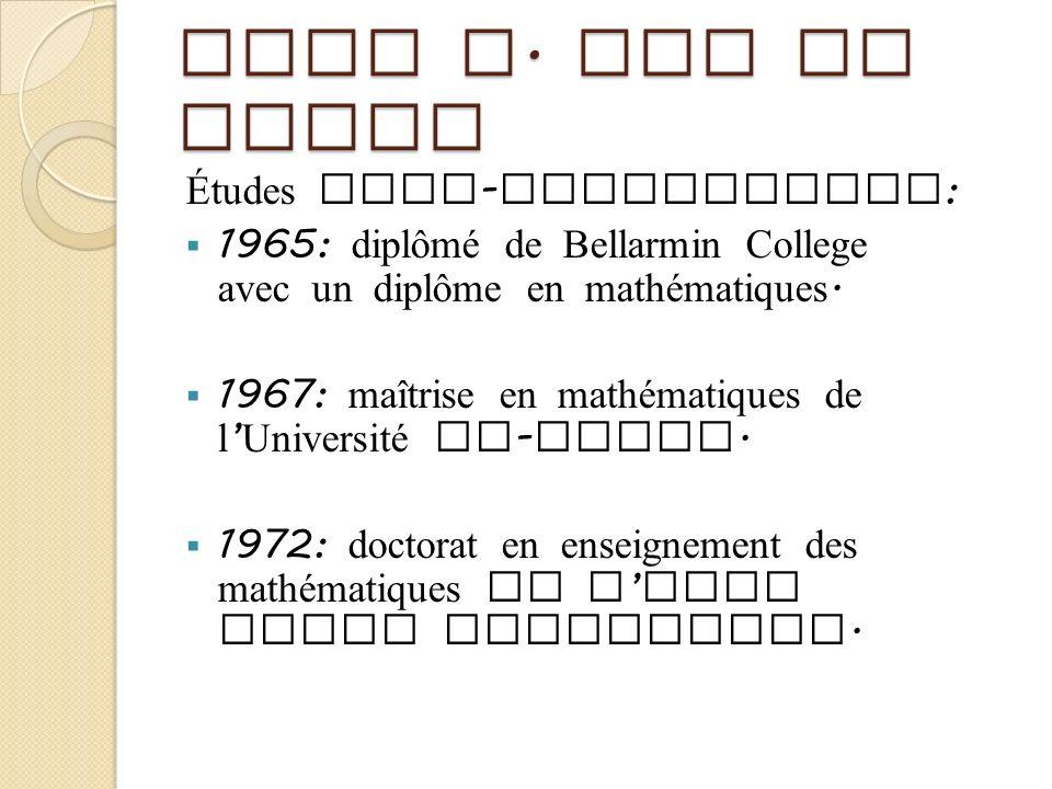 John A. Van de Walle Études post - secondaires : 1965: diplômé de Bellarmin College avec un diplôme en mathématiques. 1967: maîtrise en mathématiques