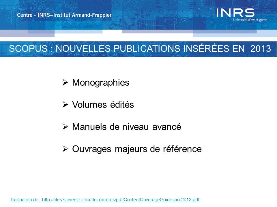 SCOPUS: POURCENTAGE PAR TYPE DOUVRAGES EN SÉRIE http://files.sciverse.com/documents/pdf/ContentCoverageGuide-jan-2013.pdf