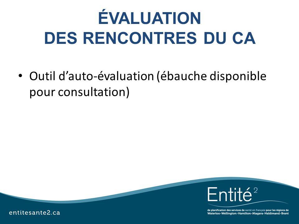 ÉVALUATION DES RENCONTRES DU CA Outil dauto-évaluation (ébauche disponible pour consultation)