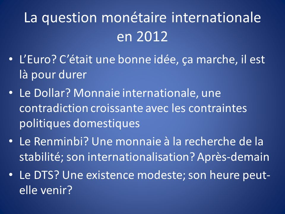 La question monétaire internationale en 2012 LEuro.