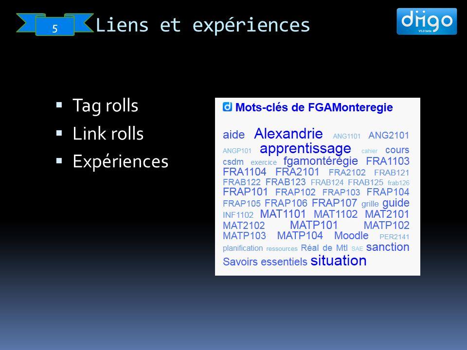 Liens et expériences 5 Tag rolls Link rolls Expériences