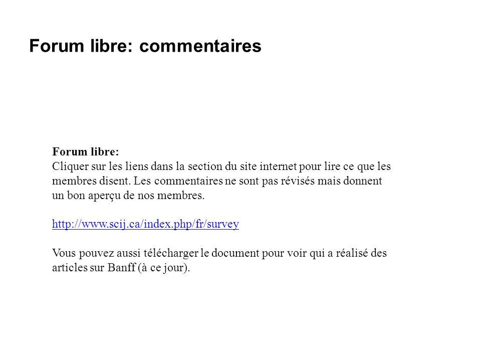 Forum libre: commentaires Forum libre: Cliquer sur les liens dans la section du site internet pour lire ce que les membres disent. Les commentaires ne