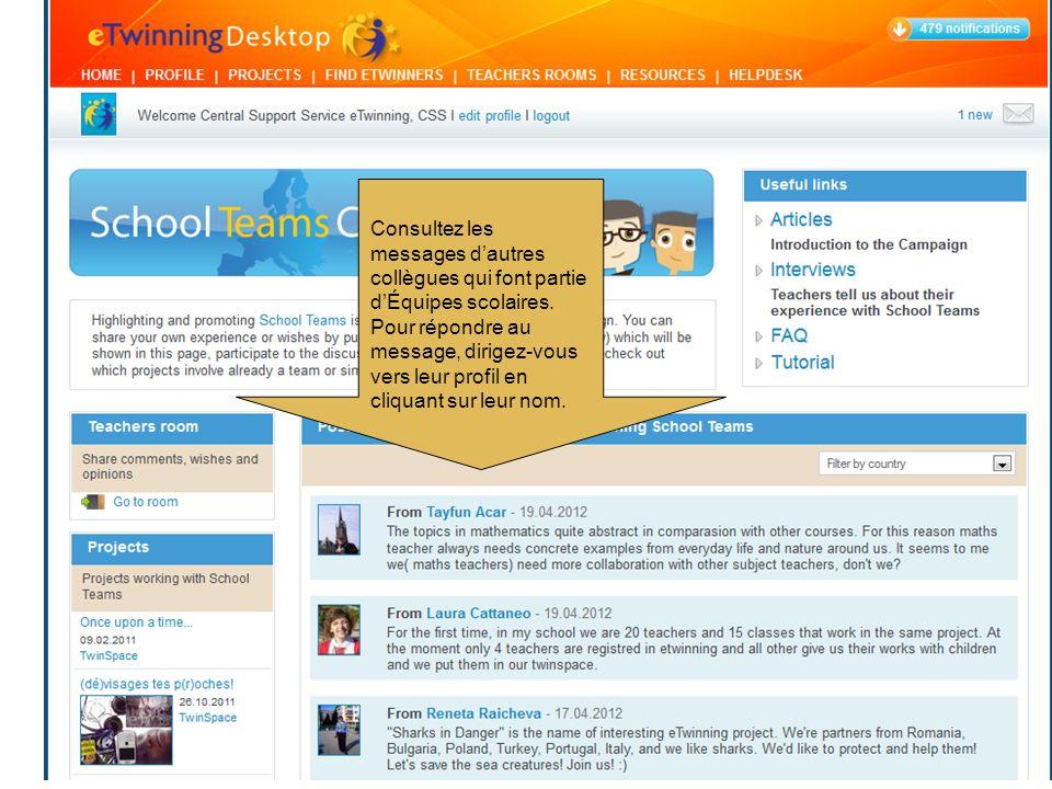 Consultez les messages dautres collègues qui font partie dÉquipes scolaires.