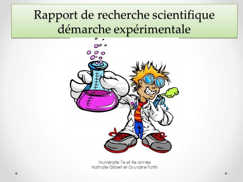 Rapport de recherche scientifique démarche expérimentale Numératie 7e et 8e année Nathalie Gilbert et Guylaine Fortin