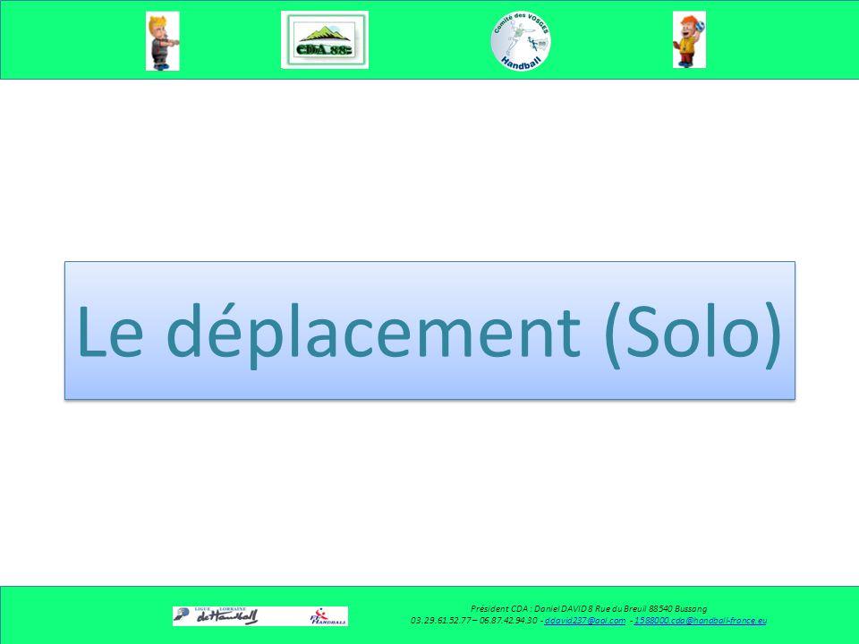 Le placement (Binômes) sur jet de 7 mètres Président CDA : Daniel DAVID 8 Rue du Breuil 88540 Bussang 03.29.61.52.77 – 06.87.42.94.30 - ddavid237@aol.