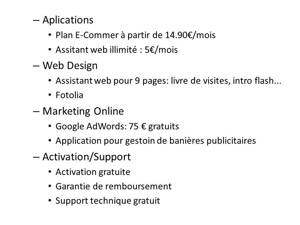 – Aplications Plan E-Commer à partir de 14.90/mois Assitant web illimité : 5/mois – Web Design Assistant web pour 9 pages: livre de visites, intro fla