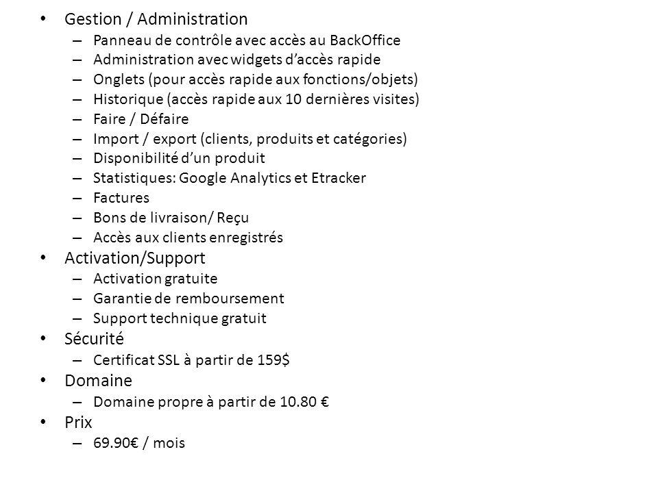 Gestion / Administration – Panneau de contrôle avec accès au BackOffice – Administration avec widgets daccès rapide – Onglets (pour accès rapide aux f