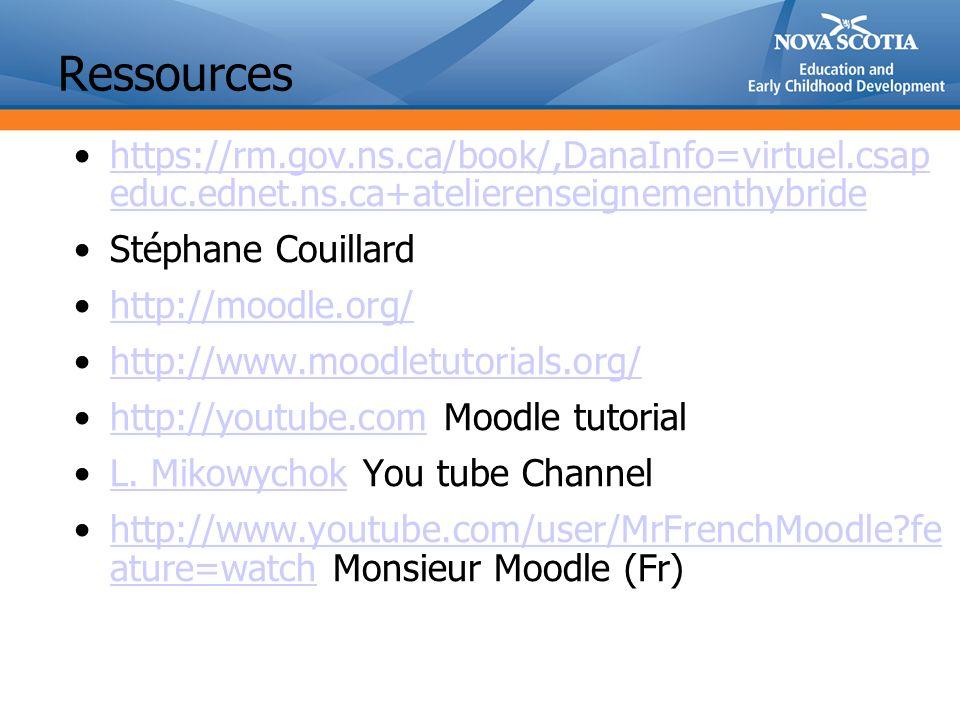 https://rm.gov.ns.ca/book/,DanaInfo=virtuel.csap educ.ednet.ns.ca+atelierenseignementhybridehttps://rm.gov.ns.ca/book/,DanaInfo=virtuel.csap educ.ednet.ns.ca+atelierenseignementhybride Stéphane Couillard http://moodle.org/ http://www.moodletutorials.org/ http://youtube.com Moodle tutorialhttp://youtube.com L.