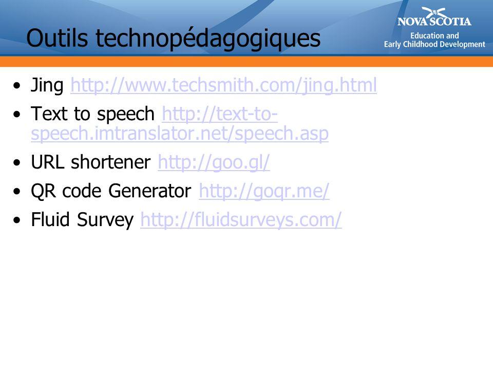 Outils technopédagogiques Jing http://www.techsmith.com/jing.htmlhttp://www.techsmith.com/jing.html Text to speech http://text-to- speech.imtranslator.net/speech.asphttp://text-to- speech.imtranslator.net/speech.asp URL shortener http://goo.gl/http://goo.gl/ QR code Generator http://goqr.me/http://goqr.me/ Fluid Survey http://fluidsurveys.com/http://fluidsurveys.com/