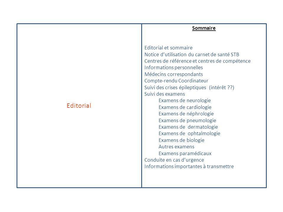 Editorial Sommaire Editorial et sommaire Notice dutilisation du carnet de santé STB Centres de référence et centres de compétence Informations personn