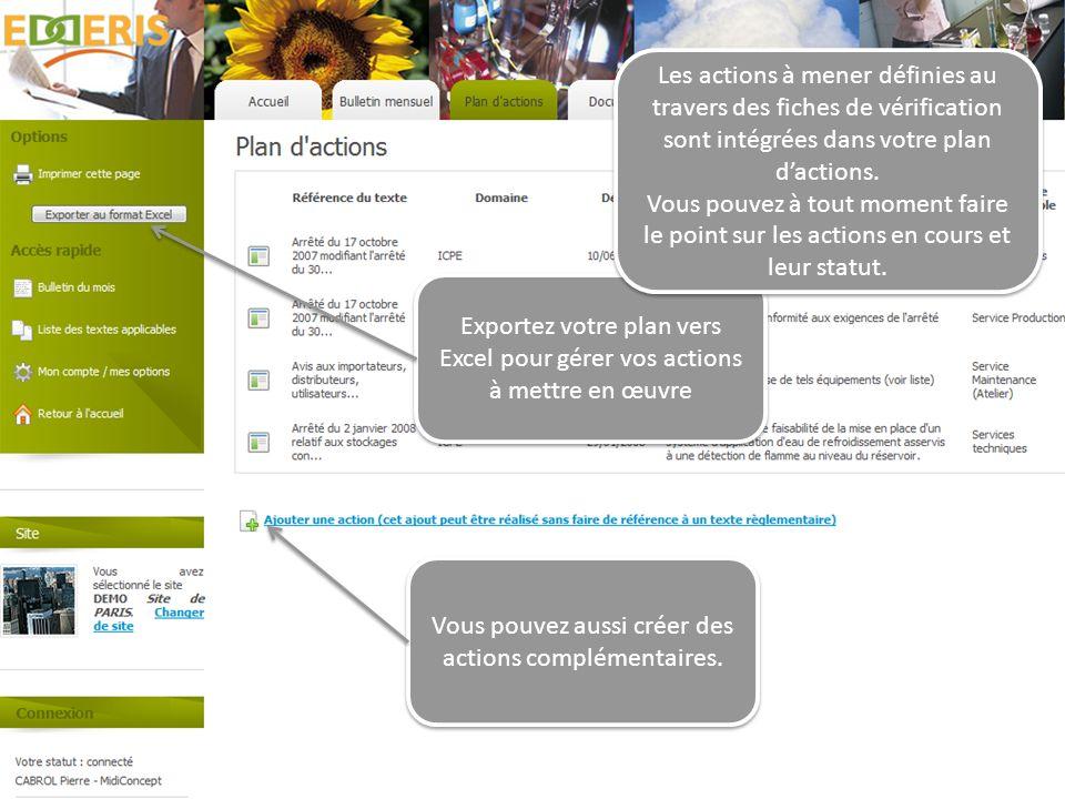 Exportez votre plan vers Excel pour gérer vos actions à mettre en œuvre Les actions à mener définies au travers des fiches de vérification sont intégr
