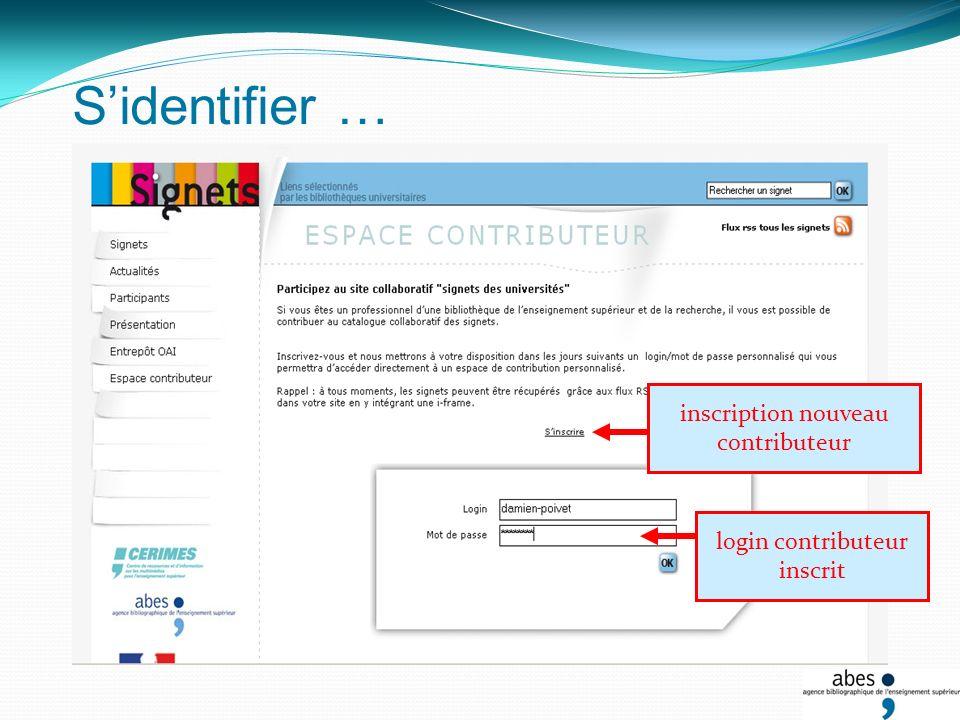 Sidentifier … inscription nouveau contributeur login contributeur inscrit