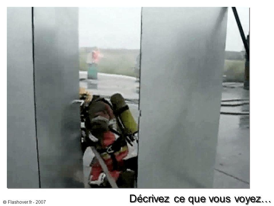Flashover.fr - 2007 Décrivez ce que vous voyez…