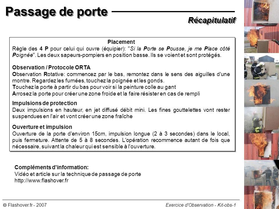 Flashover.fr - 2007 Exercice d'Observation - Kit-obs-1 Passage de porte Récapitulatif Placement Règle des 4 P pour celui qui ouvre (équipier):