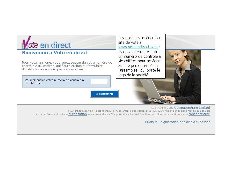 Les porteurs accèdent au site de vote à www.voteendirect.com : ils doivent ensuite entrer un numéro de contrôle à six chiffres pour accéder au site pe
