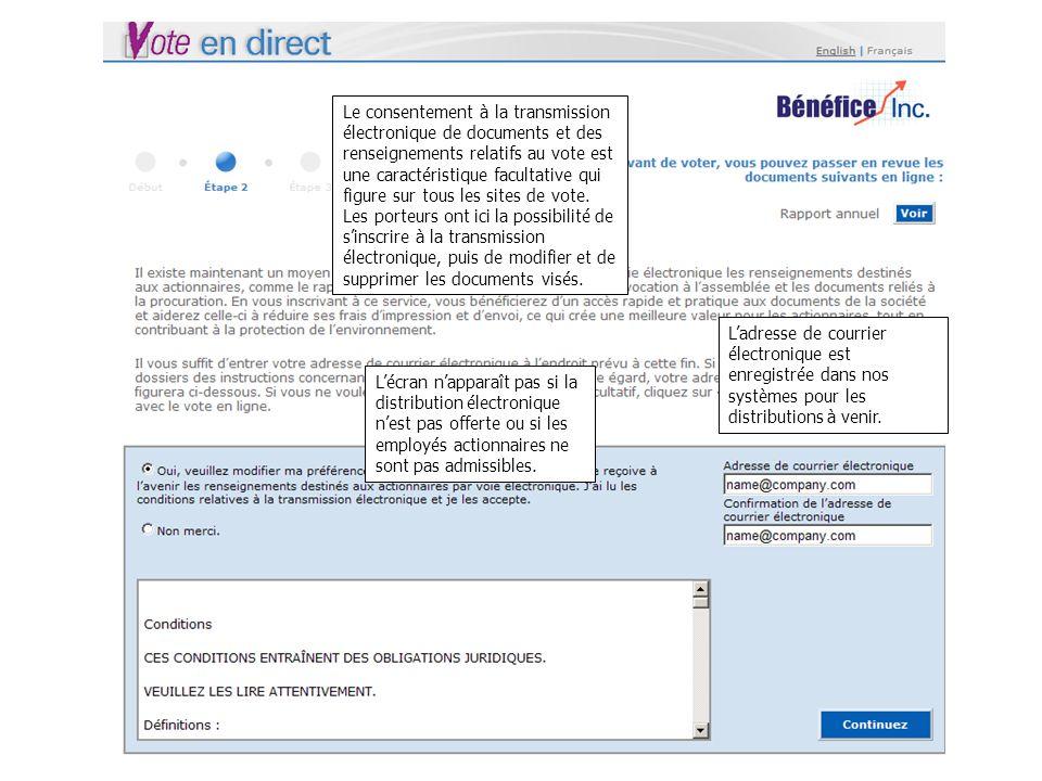 Le consentement à la transmission électronique de documents et des renseignements relatifs au vote est une caractéristique facultative qui figure sur