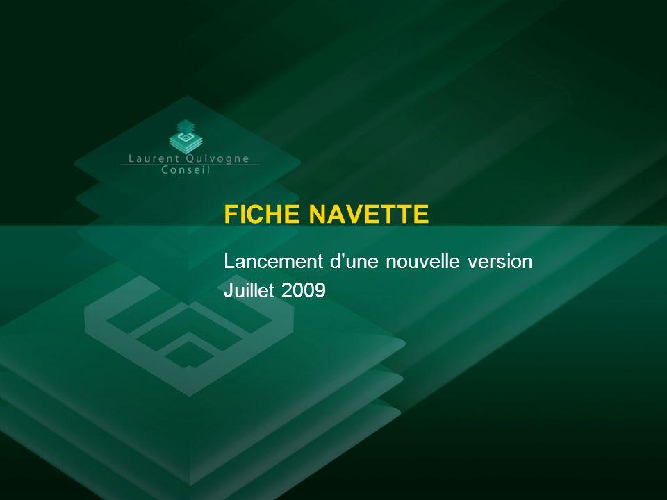 FICHE NAVETTE Lancement dune nouvelle version Juillet 2009
