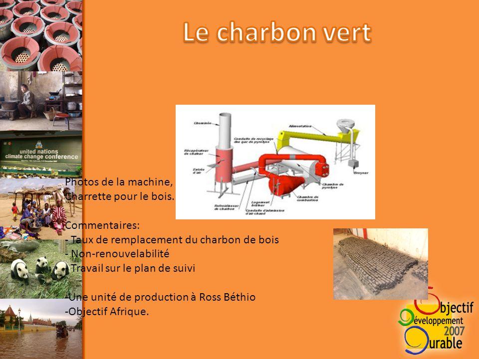 Photos de la machine, de son fonctionnement, Charrette pour le bois.