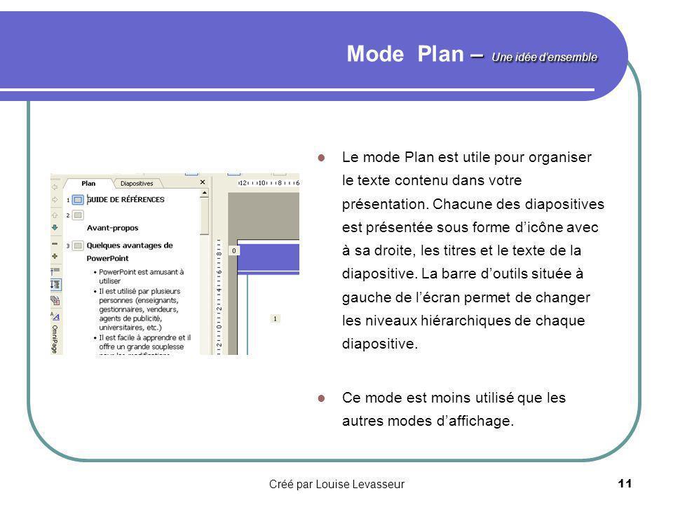 Créé par Louise Levasseur10 Mode Page de commentaires Le mode Page de commentaires permet dinscrire les commentaires à utiliser au cours de votre présentation.