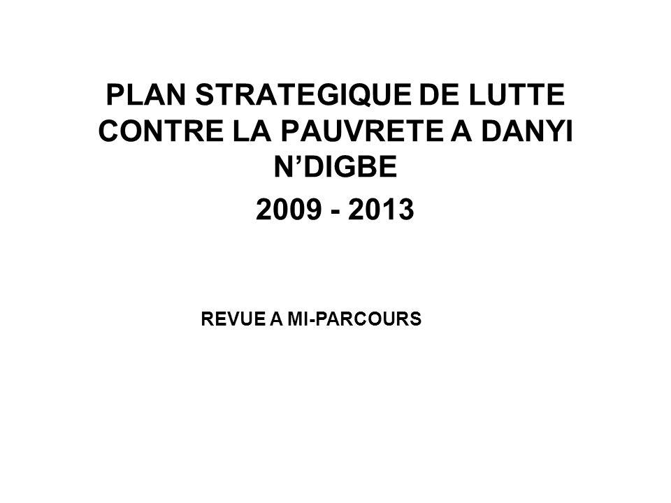 PLAN STRATEGIQUE DE LUTTE CONTRE LA PAUVRETE A DANYI NDIGBE 2009 - 2013 REVUE A MI-PARCOURS