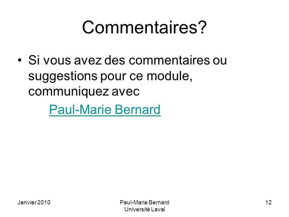 Janvier 2010Paul-Marie Bernard Université Laval 12 Commentaires.
